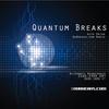 Quantum Breaks