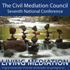 Living Mediation 2013 Conference