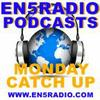 EN5Radio Mondays Podcasts