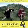 Morgan and Parkin Pineapster Podcast