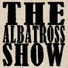 The Albatross Show Podcast