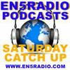 EN5Radio Sat***ay Podcasts