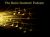 The Music Student Podcast