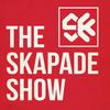 The SKapade Show